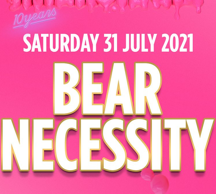 Bear-Necessity @ Milkshake